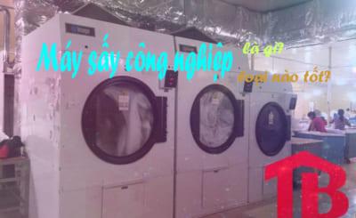 máy sấy công nghiệp là gì? máy sấy công nghiệp loại nào tốt