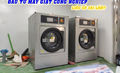 đầu tư máy giặt công nghiệp