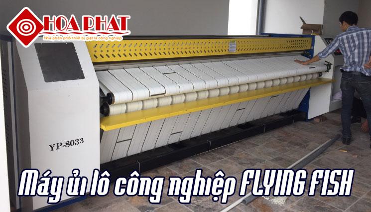 máy ủi lô công nghiệp Flying Fish