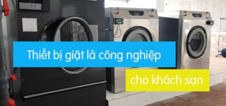 thiết bị giặt là công nghiệp cho khách sạn