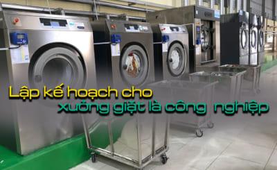 lập kế hoạch cho xưởng giặt là công nghiệp